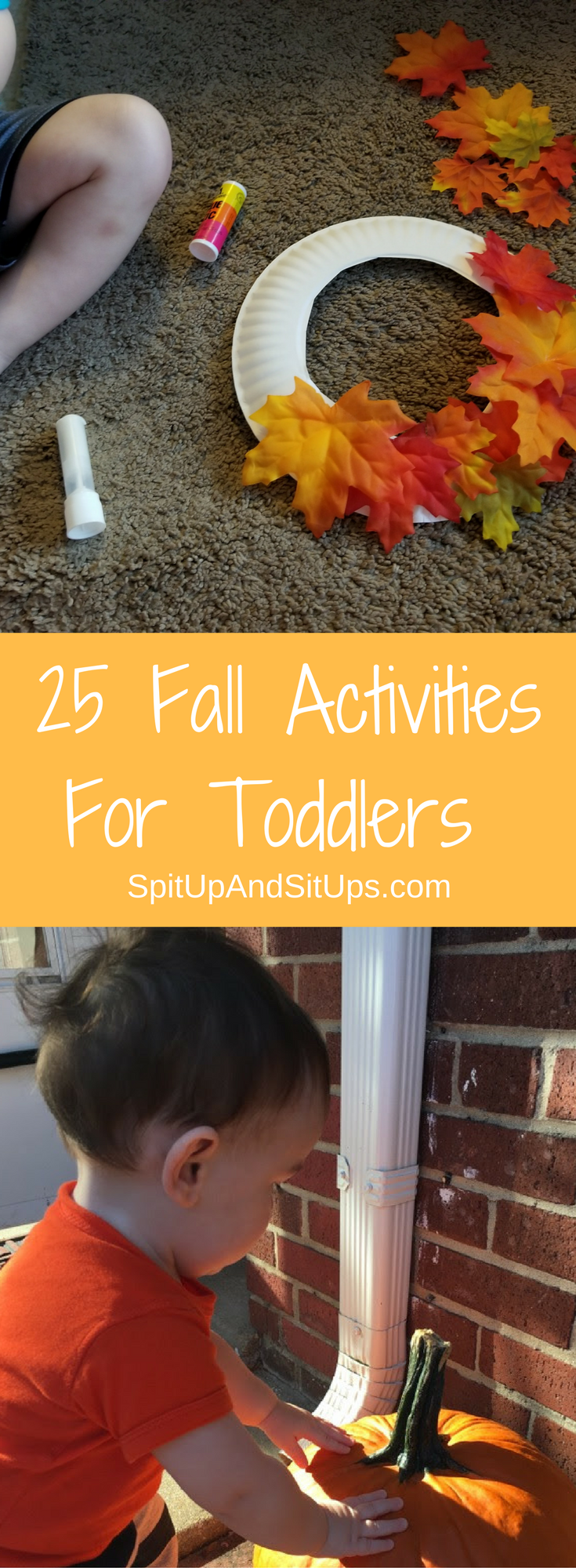 25 Fall Activities For Toddlers #fallactivitiesforkids