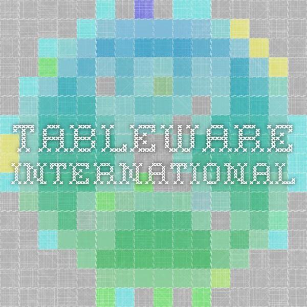 Tableware International