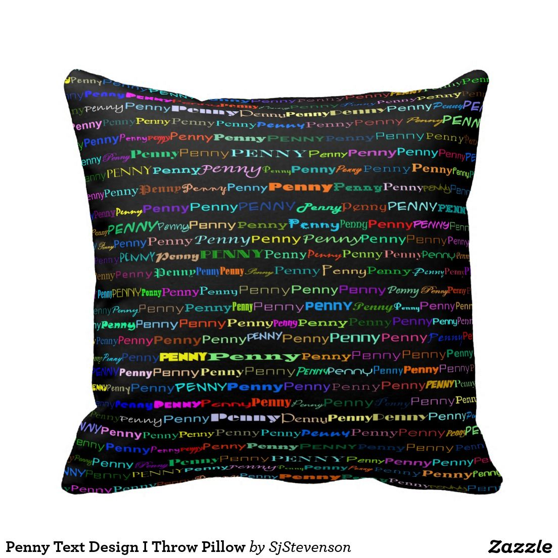 Penny Text Design I Throw Pillow