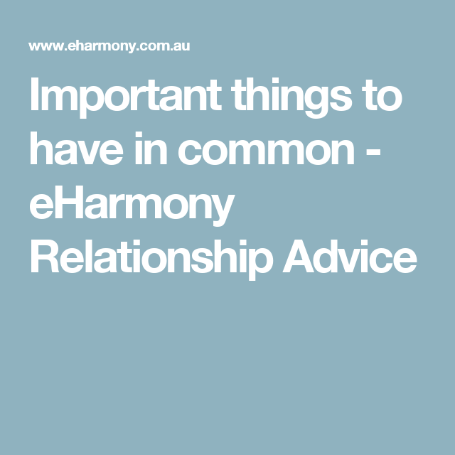Eharmony relationship advice