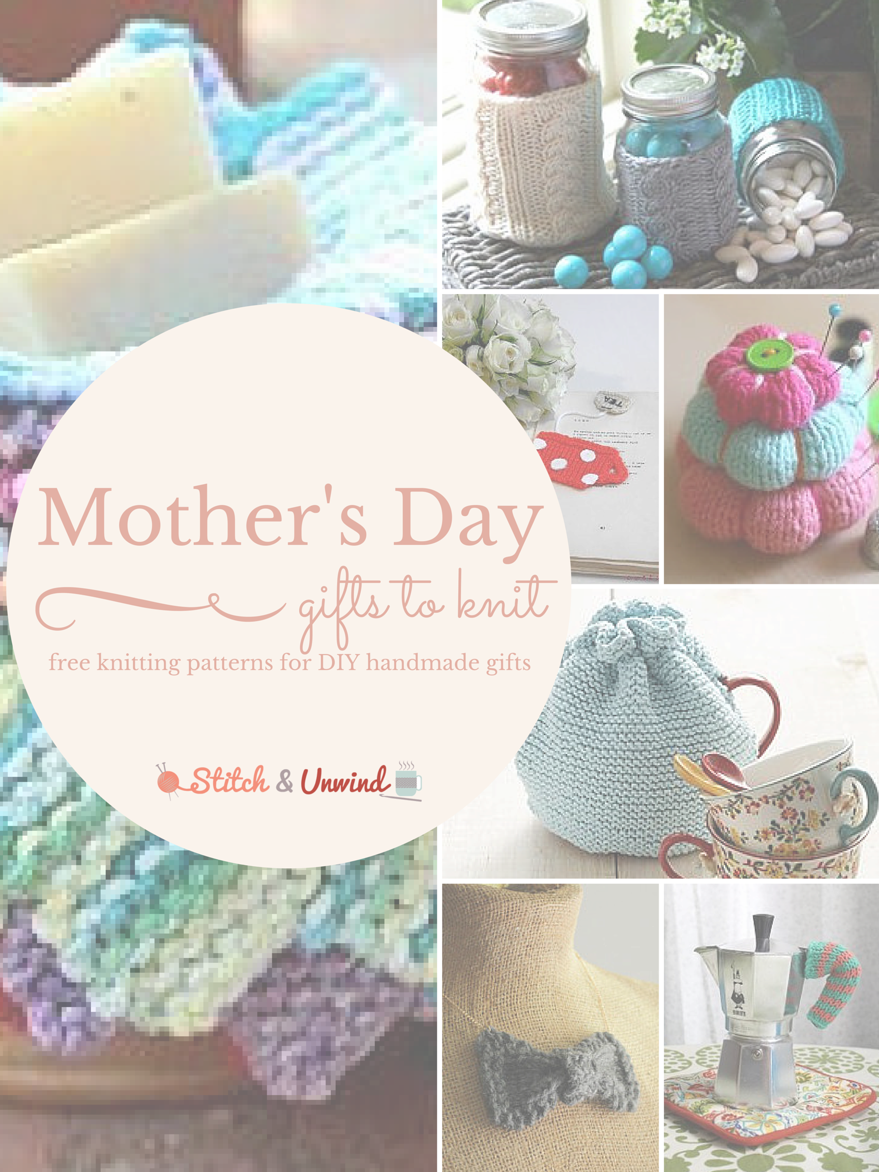 Fast Easy Knit Diy Mother S Day Gifts