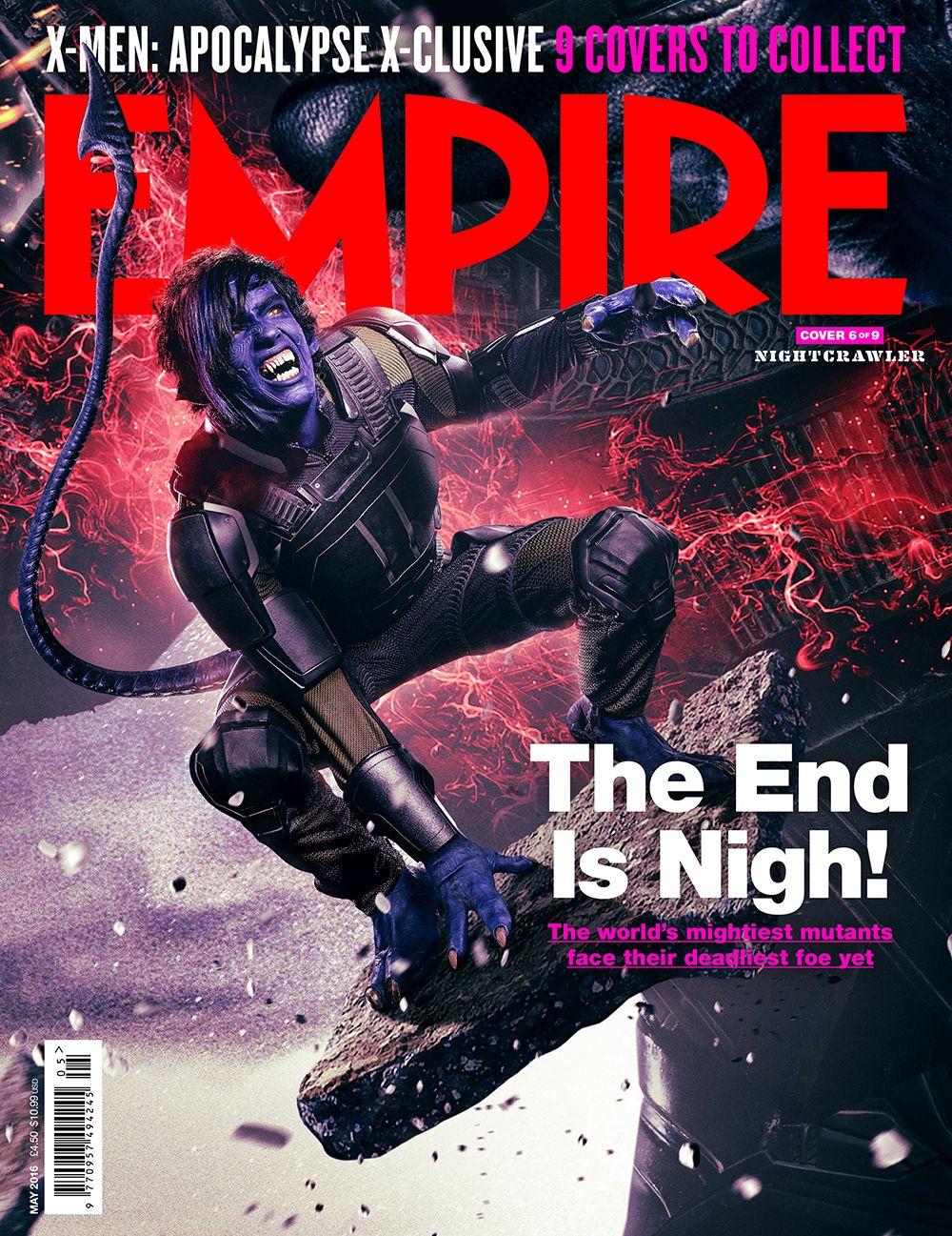 Heroes And Villains Assemble On Nine Epic Interlocking Empire Magazine Covers For X Men Apocalypse Nightcrawler X Men Apocalypse