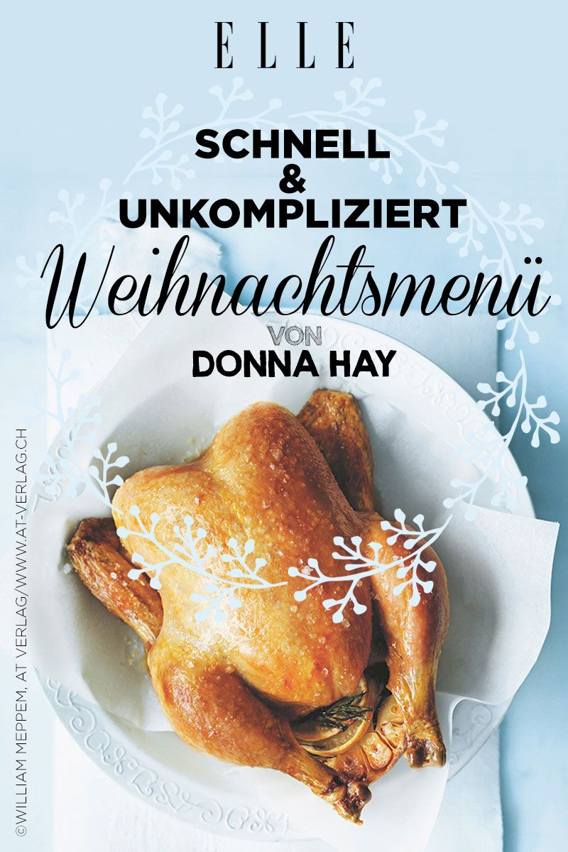 Weihnachtsmenü Schnell.Weihnachtsmenü Von Donna Hay Schnell Und Raffiniert Weihnachten
