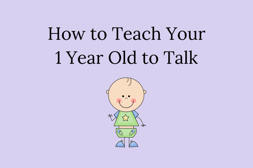 How to Teach a 1 Year Old To Talk in 2020 | Teaching 1 ...