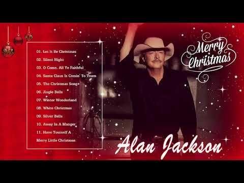 alan jackson christmas songs full album the best christmas songs ever youtube - Best Christmas Songs Ever