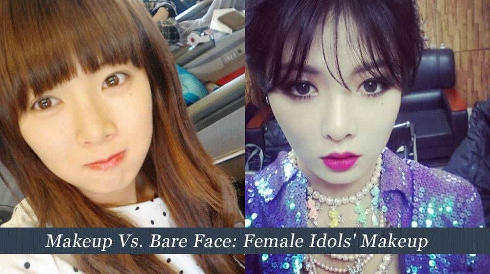 Poll Makeup Vs Bare Face Female Idols Makeup Bare Face Fashion Face Mask Face Mask Reviews