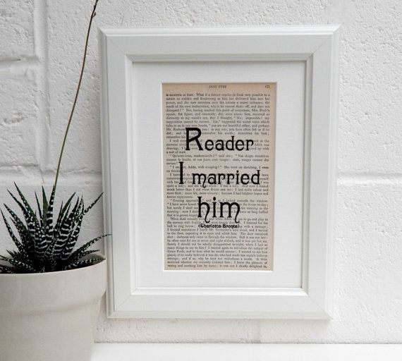 Framed Jane Eyre Book Page Art Reader I Married Him Print Quote