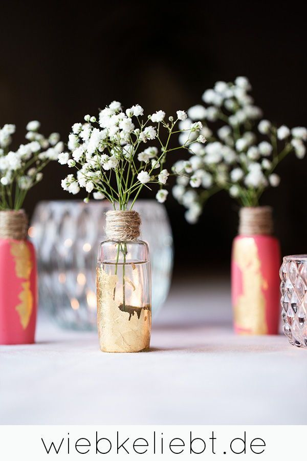 Diy Mini Vasen Mit Blattgold Diy Upcycling Tischdekoration