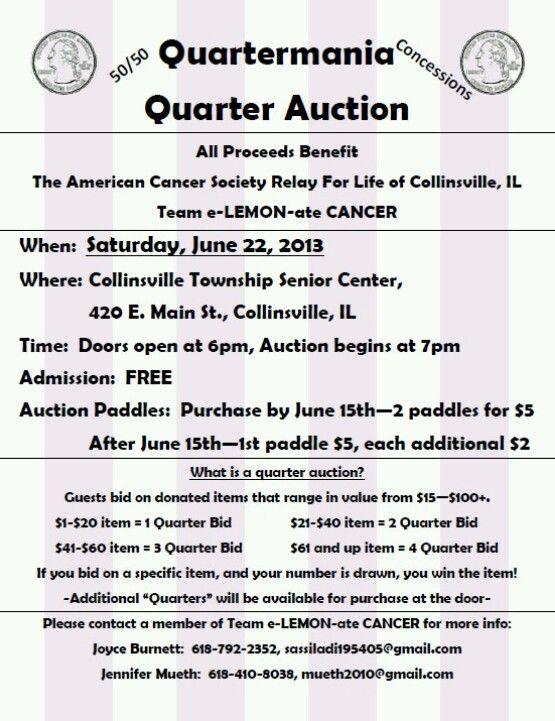 Public Quarter Auction June 22, 2013 | Relay for Life ...