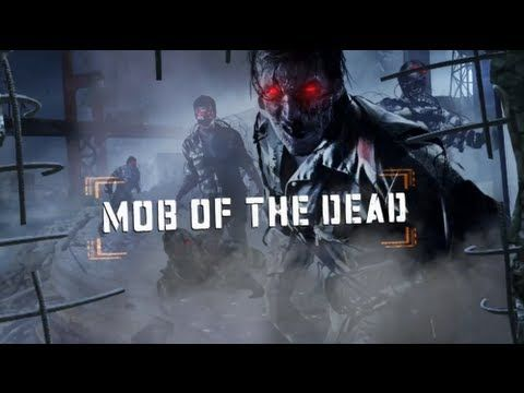 Call Of Duty Black Ops 2 Mob Of The Dead Zombie Map Trailer