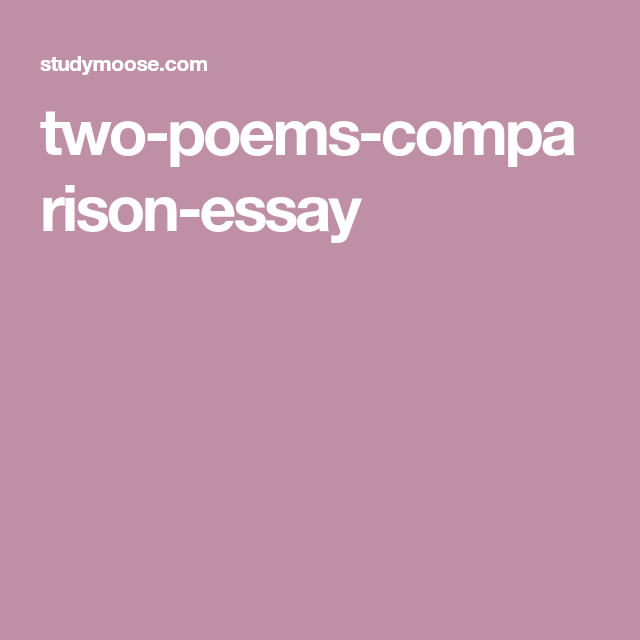 Twopoemscomparisonessay  Th English Speakers  Pinterest  Poem Twopoemscomparisonessay