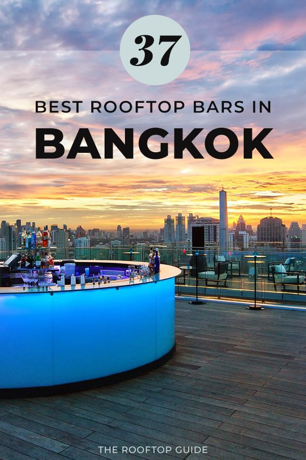 37 Best Rooftop Bars in Bangkok 2019 update | Rooftop ...