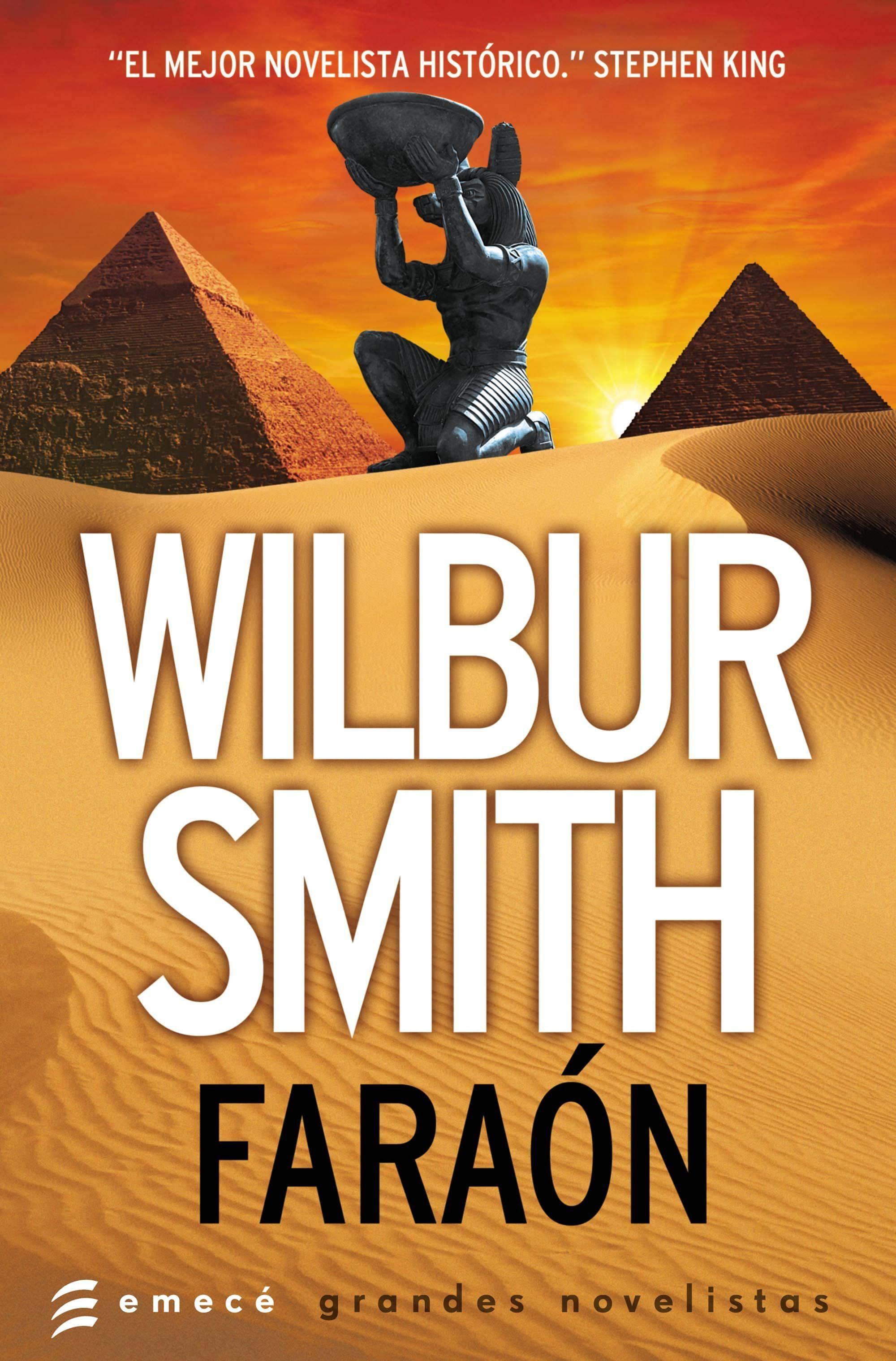 Fara³n Wilbur Smith Pdf Y EPUB Capitulo 1 Recuerdo vvidamente la sensaci³n de fatalidad que me embargaba al acercarnos Yo saba que esta vez haba