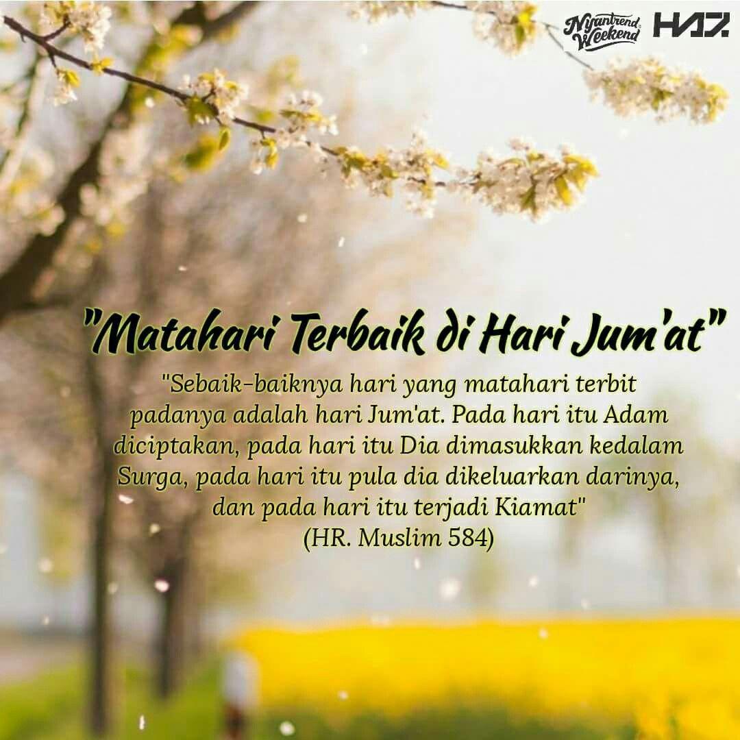Matahari Terbaik Di Hari Jumat Islamic Quotes Motivasi Kutipan