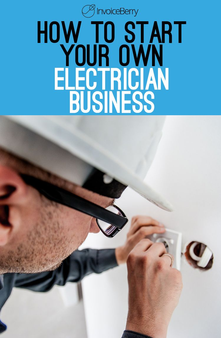 How to Start Your Own Electrician Business (With images