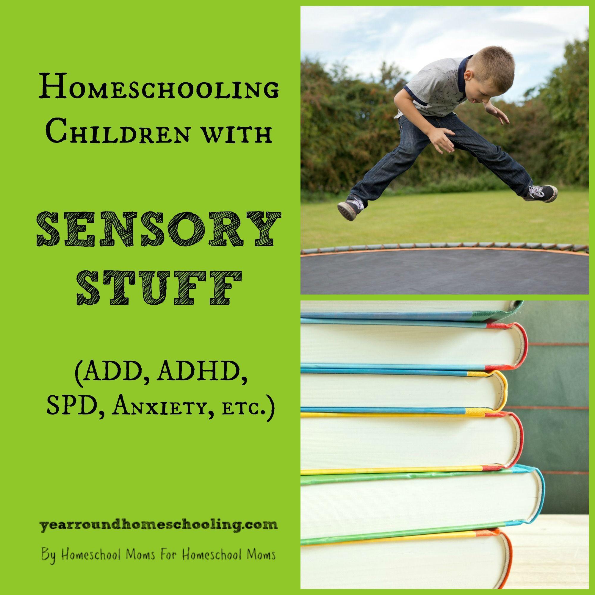 Homeschooling Children With Sensory Stuff