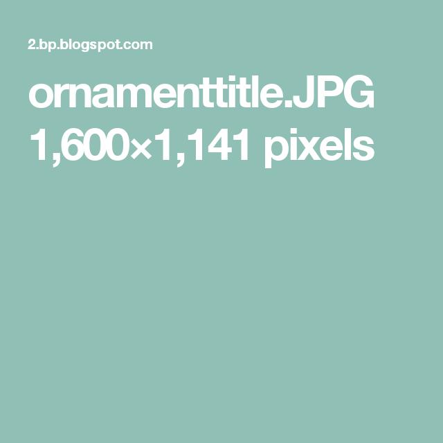 ornamenttitle.JPG 1,600×1,141 pixels