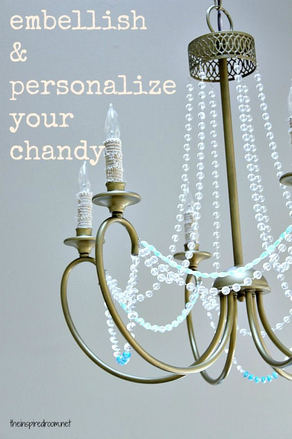 How To Embellish And Personalize A Simple Chandelier So Easy But Big Improvement