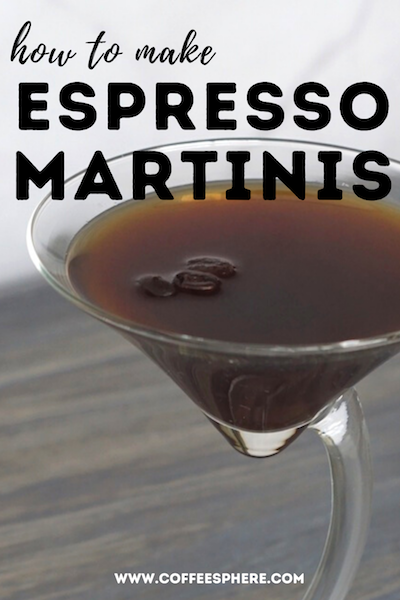 Vodka And Coffee How To Make Coffee Martinis 3 Easy Ways Espresso Martini Martini How To Make Coffee