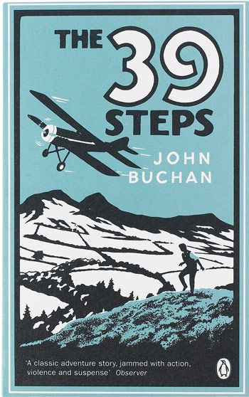 "The Thirty-Nine Steps, John Buchan | This is one of the earliest novels featuring that now tried-and-true ""man on the run"" plotline (read: every action movie ever). Plus, a spy-riddled mystery that can't be beat."