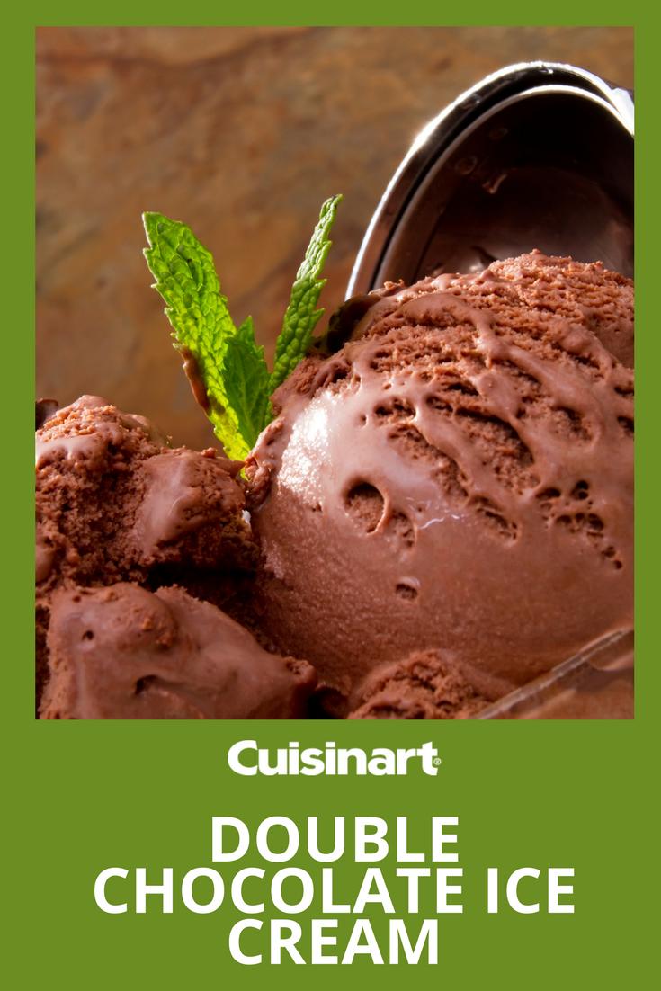 You Might Need To Make Two Batches Of This Double Chocolate Ice Cream Recipe Icecream Ice Cream Maker Recipes Chocolate Ice Cream Recipe Chocolate Ice Cream