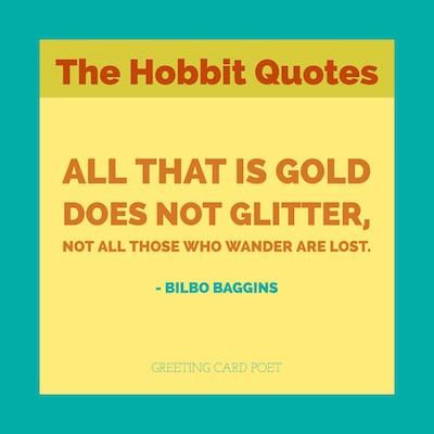 Exceptional The Hobbit Quotes To Inspire And Amuse.