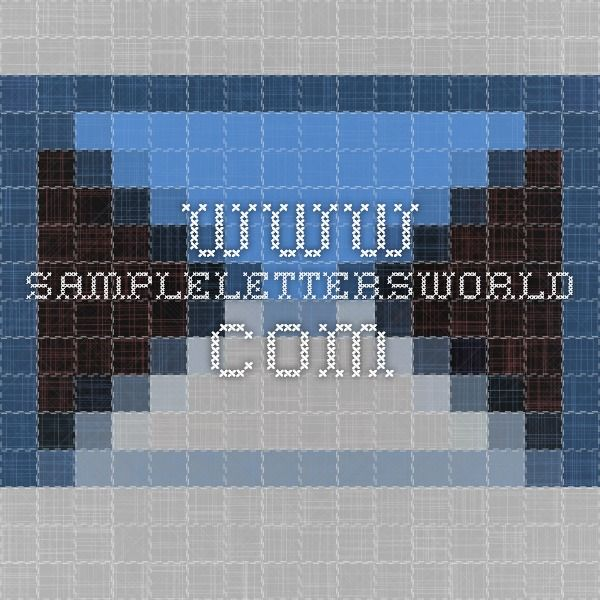 wwwsamplelettersworld letters samples Pinterest - copy letter format to whomsoever it may concern