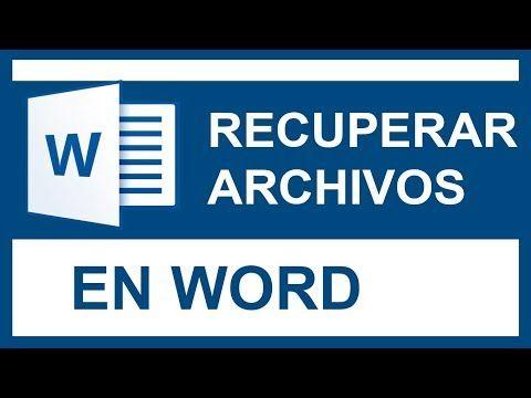 Como Recuperar Archivos Perdidos De Word Recuperar Cambios Sin Guardar En Word Youtube Informatica Y Computacion Computacion Aprender Informatica