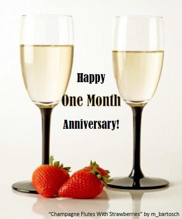 Happy One Month Anniversary Happy One Month Anniversary One Month Anniversary Happy One Month