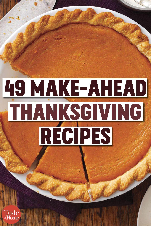49 Make-Ahead Thanksgiving Recipes #thanksgivingrecipes