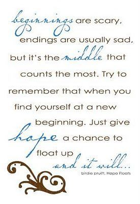 """One of my favorite quotes from the movie """"Hope Floats""""."""