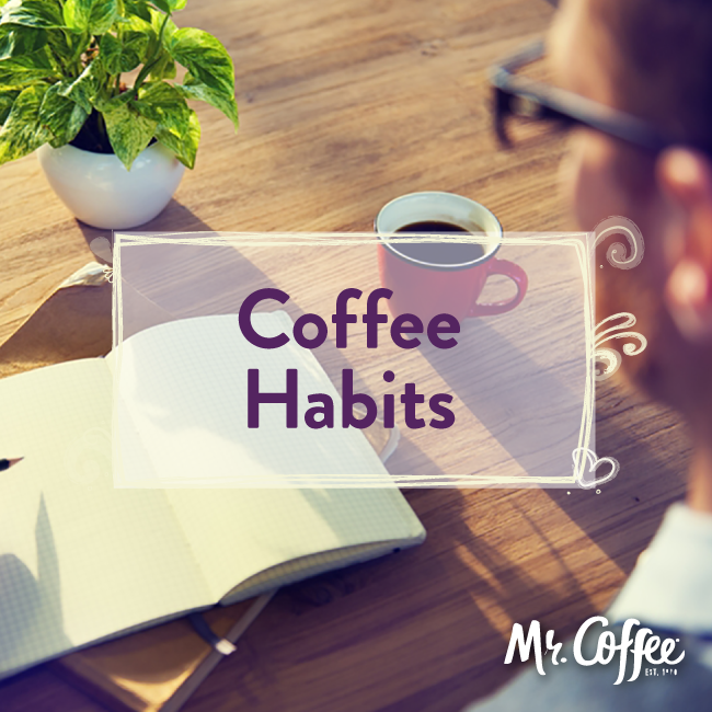 What Your Coffee Drinking Habits Say About You Coffee