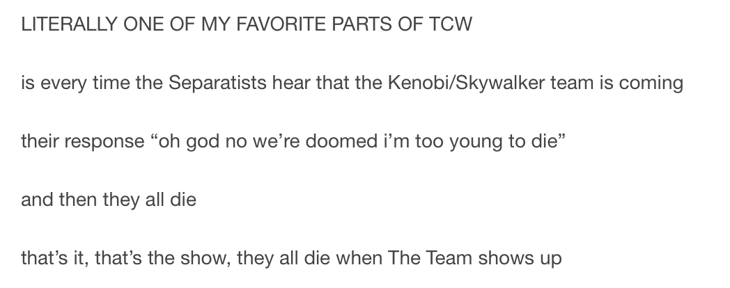 The Clone Wars A Summary They All Die When The Team Shows Up Star Wars Memes Star Wars Fandom Star Wars Rebels