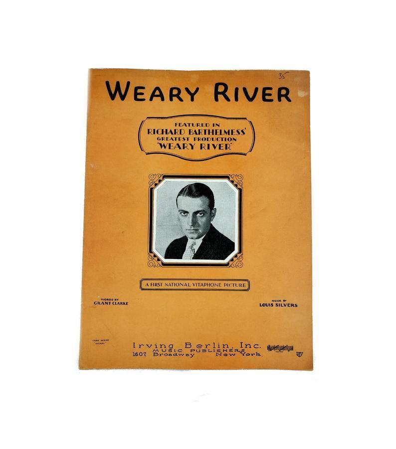 Weary River 1929 Sheet Music Richard Barthelmess 1920s