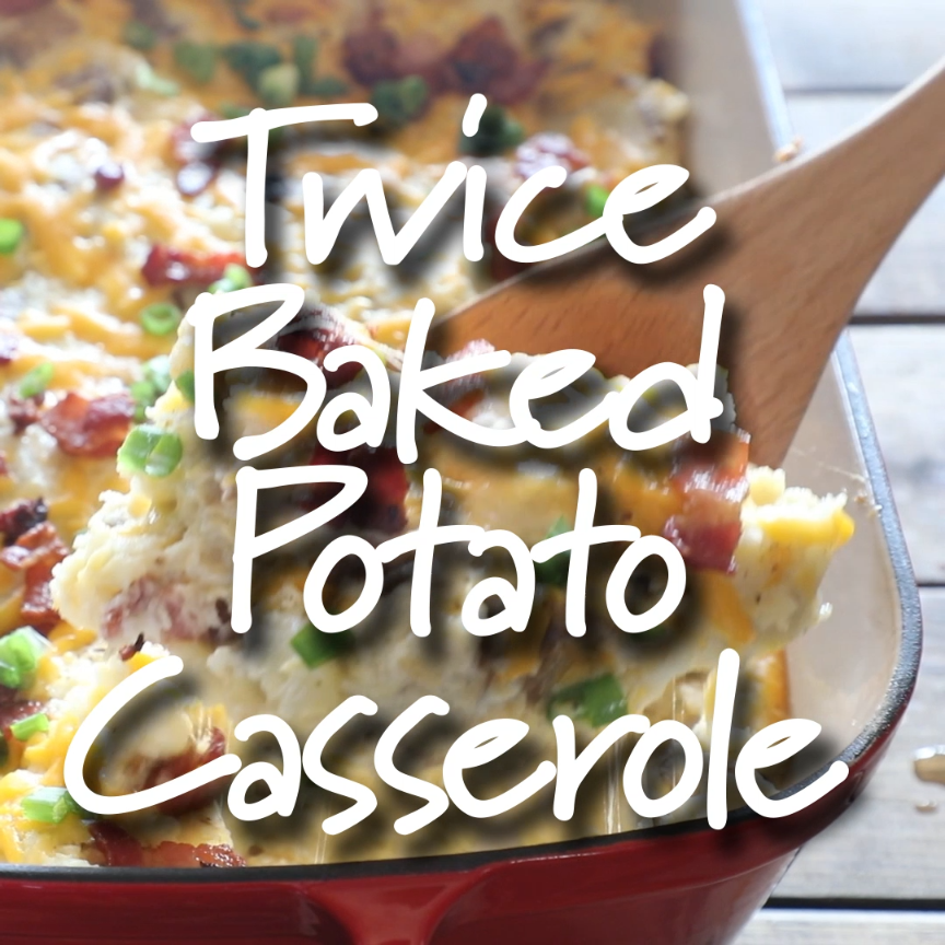Loaded Twice Baked Potato Casserole – Turn twice baked potatoes into an easy cheesy potato casserole that will be sure to please.  Loaded with garlic, cheese, and bacon!