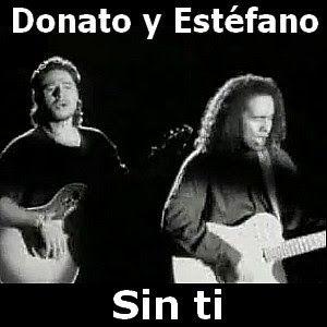 Donato Y Estefano Sin Ti Canciones Letras Y Acordes Notas
