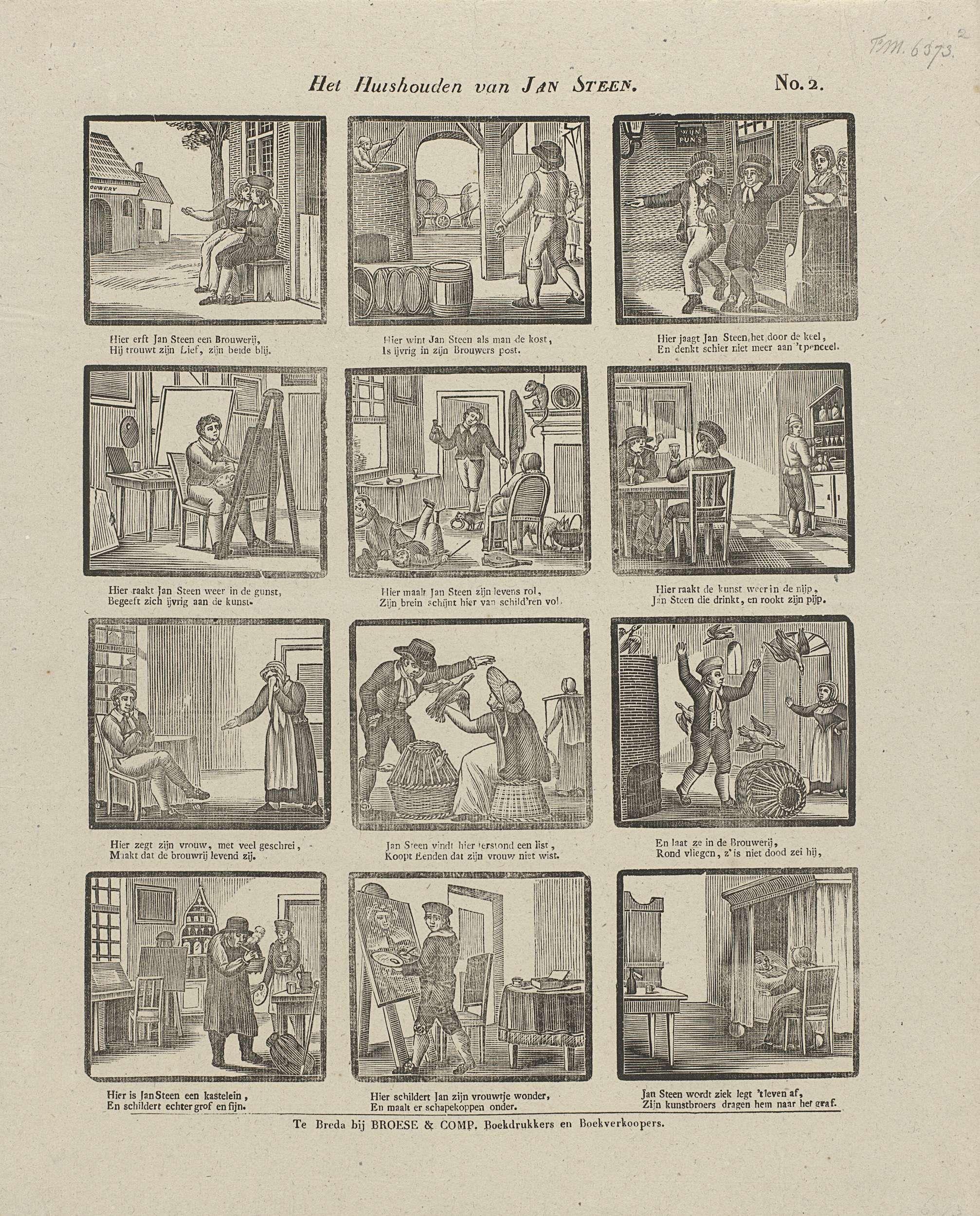 Broese & Comp. | Het huishouden van Jan Steen, Broese & Comp., Anonymous, 1828 - 1853 | Blad met 12 voorstellingen uit het huishouden van Jan Steen. Jan schildert, heeft een brouwerij, koopt eenden en sterft. Onder elke voorstelling een tweeregelig vers. Genummerd rechtsboven: No. 2.