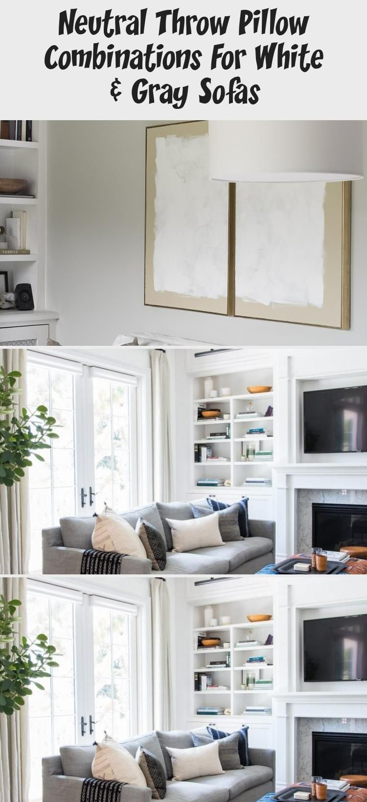 Neutral Throw Pillow Combinations For White & Gray Sofas - DECORATION#combinations #decoration #gray #neutral #pillow #sofas #throw #white