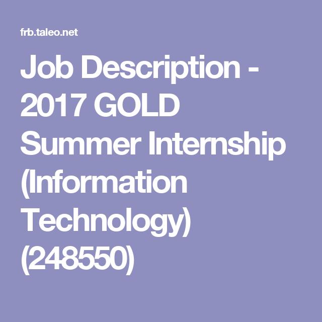 Job Description   Gold Summer Internship Information