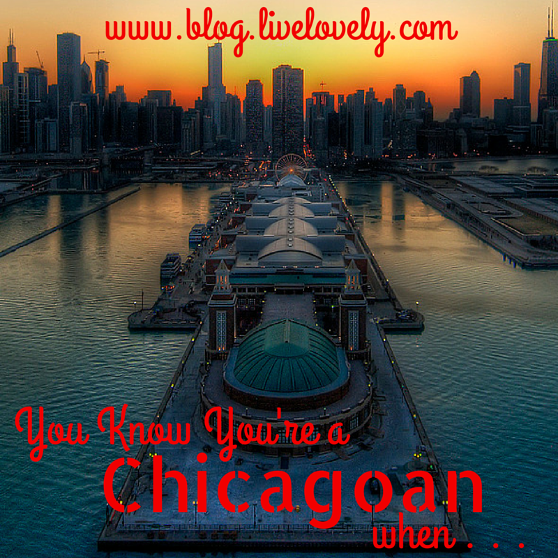 You Know You're a Chicagoan When...  Are you a true Chicagoan? It's time to find out!