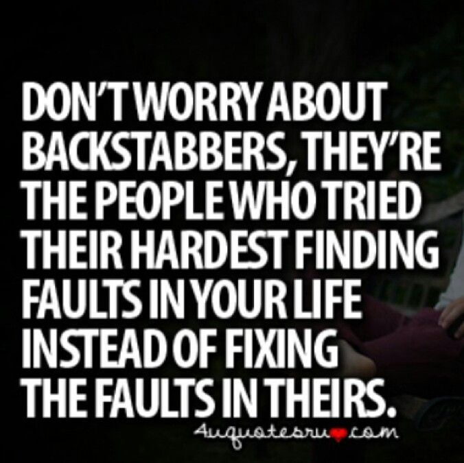 Quotes About People Who Stab You In The Back Backstabbing Haters