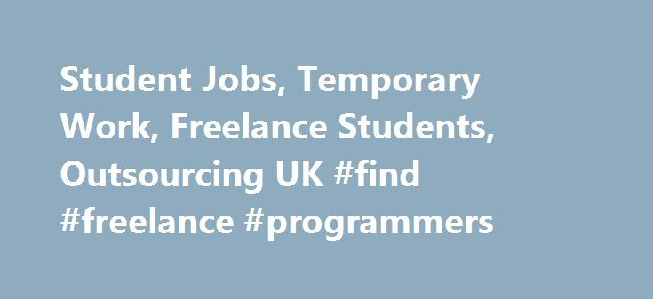 student jobs temporary work lance students outsourcing uk  student jobs temporary work lance students outsourcing uk lance