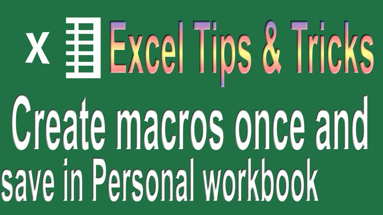 Workbooks unhide personal workbook : Excel VBA Tips n Tricks #3 | Create and save all your macros in a ...