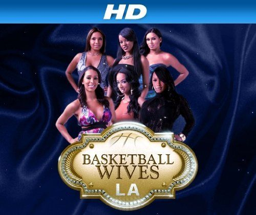 Basketball Wives La Basketball Wives La Basketball Wives Watch Tv Shows