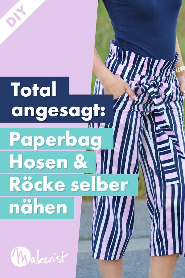 Paperbag Hose oder Rock nähen