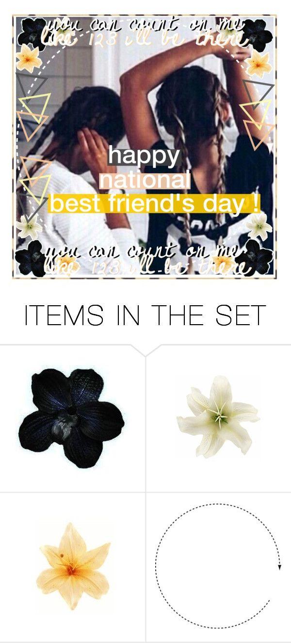 National Bestfriends Day Alessia Best Friend Day
