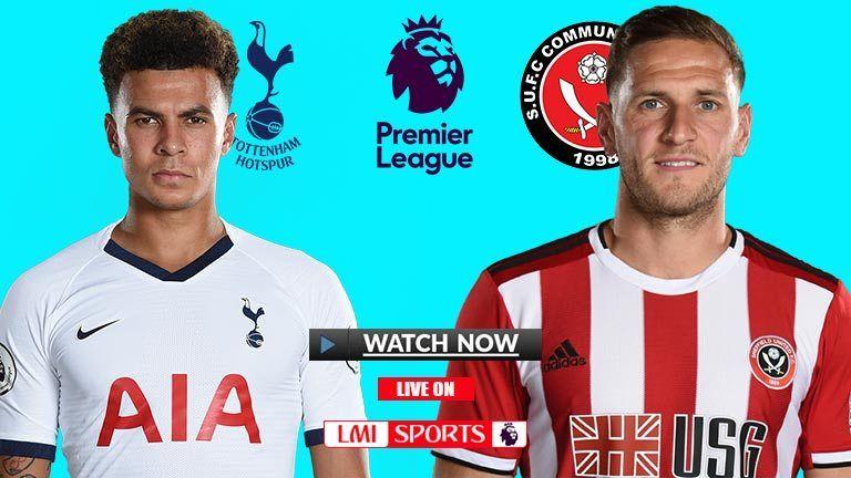 EPL Live Tottenham v Sheffield Reddit Soccer Streams