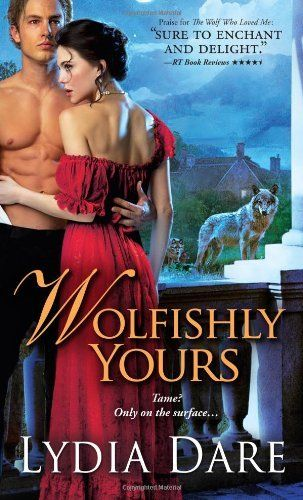 Wolfishly Yours by Lydia Dare, http://www.amazon.com/dp/140226349X/ref=cm_sw_r_pi_dp_g9Loqb115MG4M