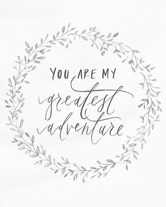 Adventure Love Quotes Pinlaura  Bright And Beautiful On Heartfelt  Pinterest