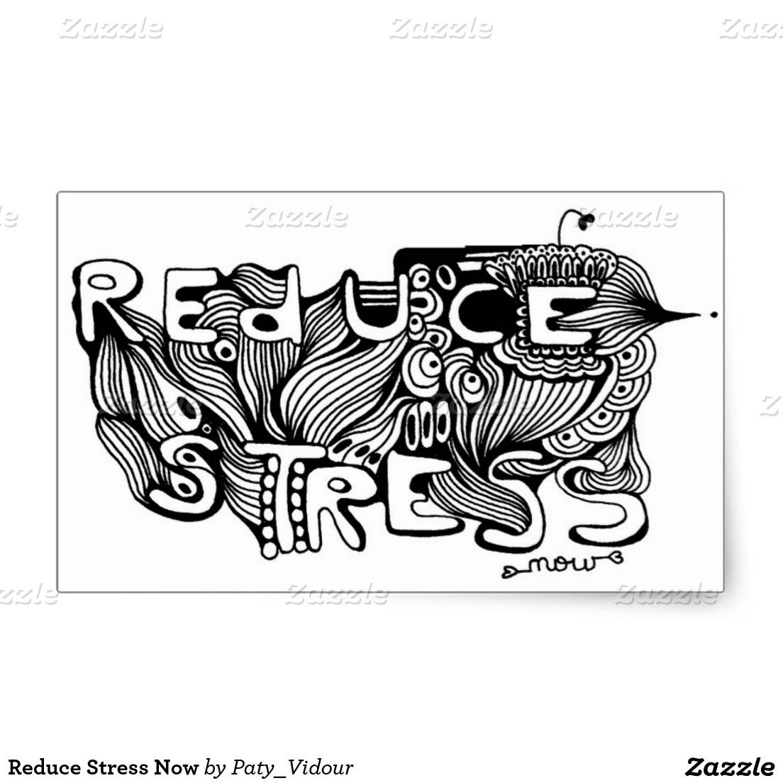 Reduce Stress Now Rectangular Sticker
